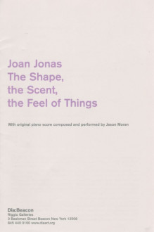 Jonas, Joan, The Shape, the Scent, the Feel of Things brochure cover